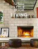 I'm home. STYLE BOOK 02 LIVING